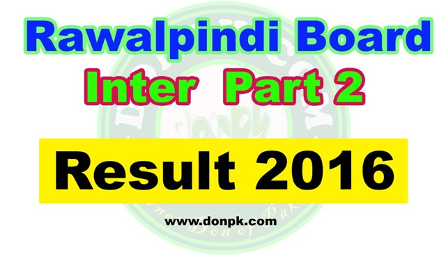 Bise Rawalpindi Inter Part II 2nd year Result 2016