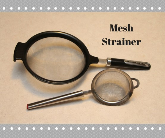Mesh Strainer- One of the Frugal Cook's Must-Have Kitchen Gadgets