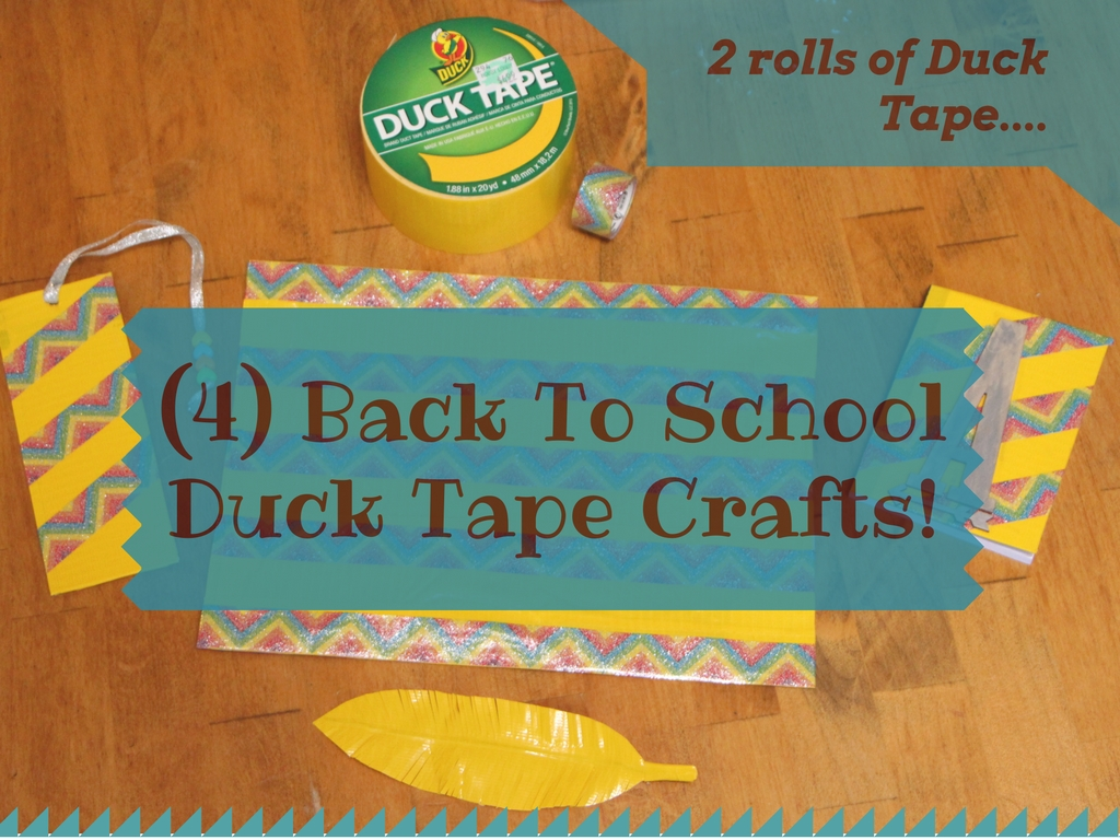 4 Back To School Duck Tape Crafts!