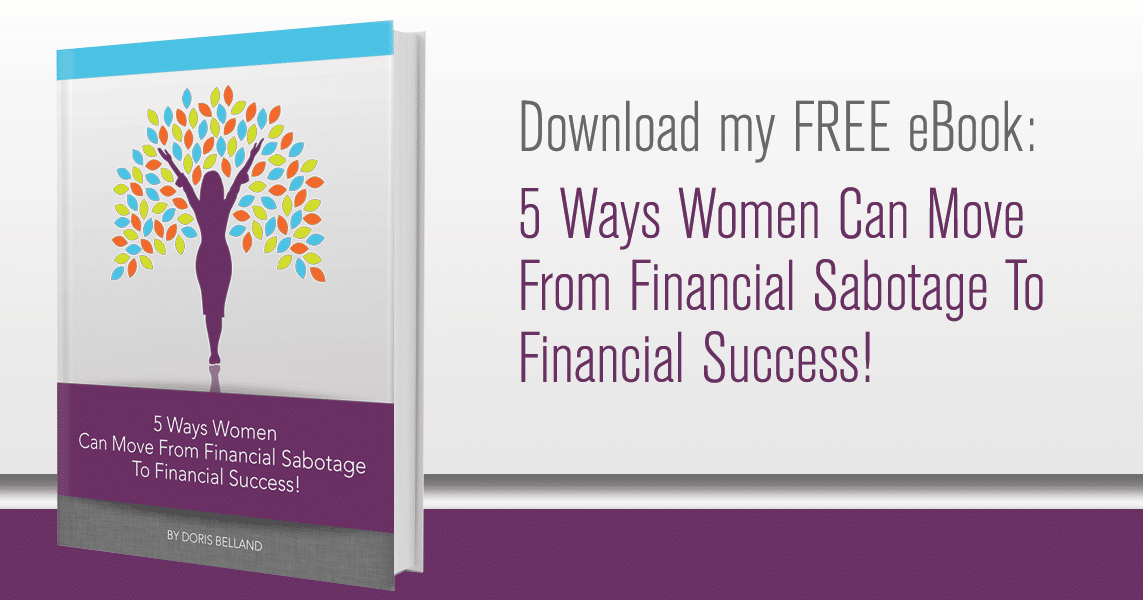 5 Ways Women Can Move From Financial Sabotage To Financial Success