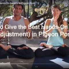Pigeon Pose – How to Give the Best Hands On Assist