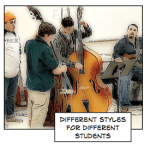 Success in the Private Lesson Studio Part 5: Different Styles for Different Students