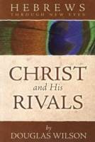 Christ and His Rivals