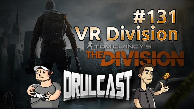 drulcast131-vrdivision