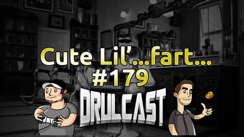 drulcast179-cutelilfart