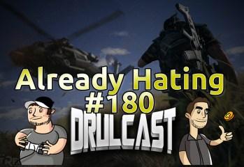 drulcast180-alreadyhating
