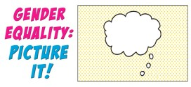 "United Nations organises ""Gender Equality: Picture It!"" Comic Competition"