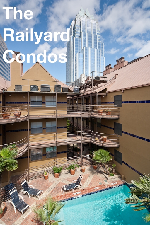 Downtown Austin condos - railyard