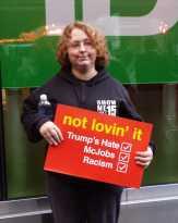 Not lovin' it: Trump's hate; McJobs; racism