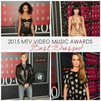 2015 Video Music Awards: Best Dressed List