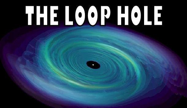 loop hole