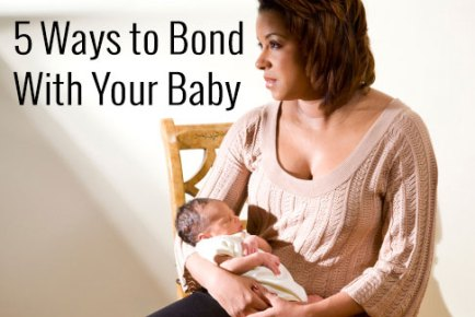 5 ways to bond with your baby