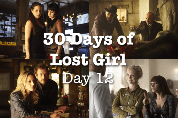 30 Days of Lost Girl 2014 Day 12