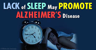 Poor Sleep Promotes Development of Alzheimer's Disease