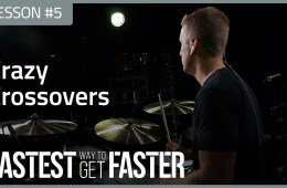 The Fastest Way to Get Faster Drum Lesson DAY 5 Crossovers Featured Image