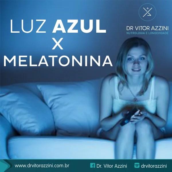 Luz Azul X Melatonina