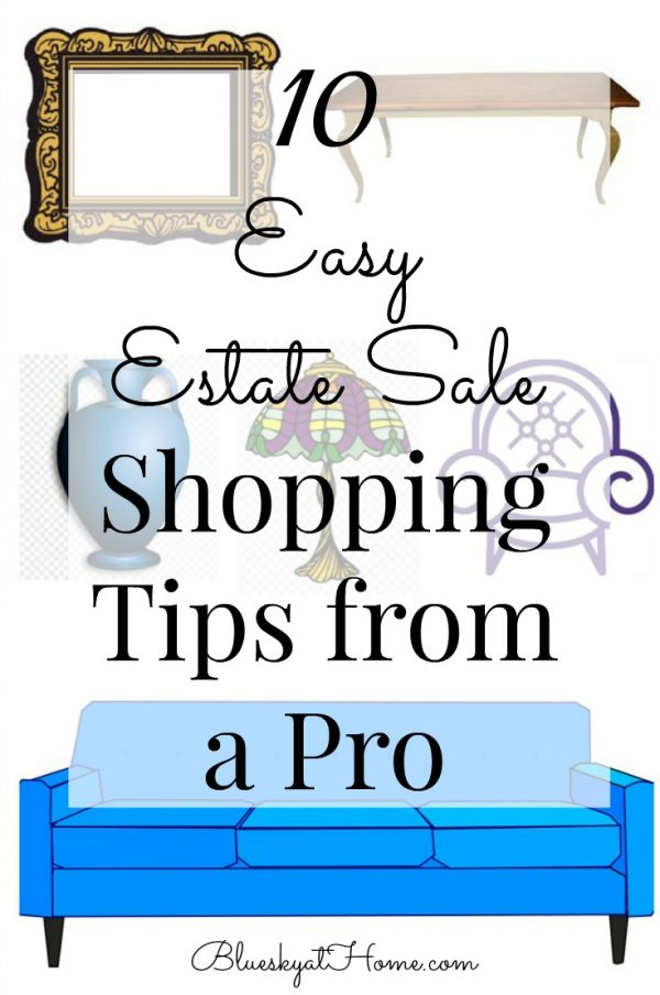 Tips for shopping estate sales from a pro