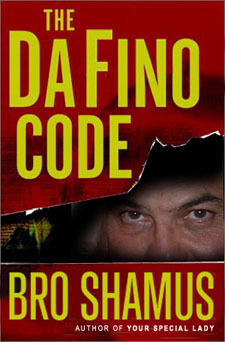 The Da Fino Code by Brother Shamus