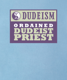 ordained dudeist priest