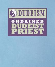 ordained dudeist priest