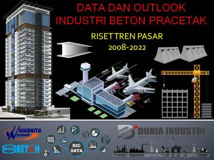 "<span itemprop=""name"">Data dan Outlook Industri Beton Pracetak (Riset Tren Pasar 2008-2022)</span>"