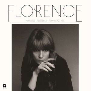 Florence + the Machine - How Big