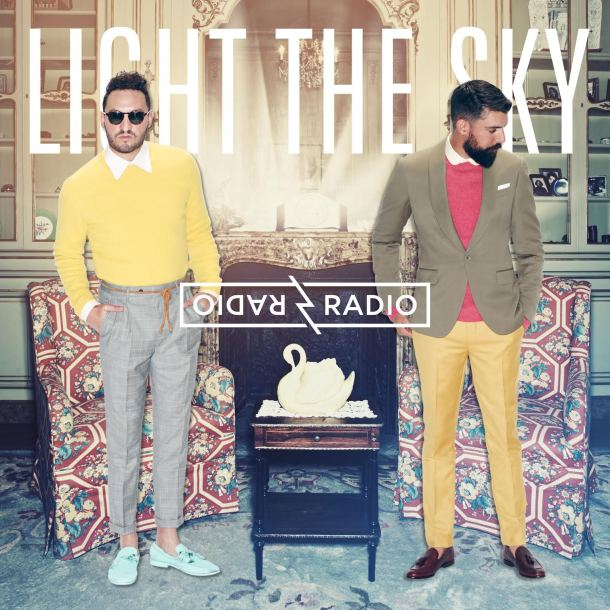 Light The Sky - Radio Radio