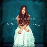 Jasmine Thompson - Another Bundle of Tantrums (Limited Edition) (2014)