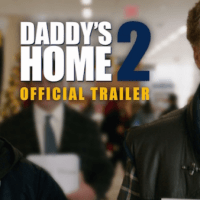 Official Daddy's Home 2 Trailer #DaddysHome2