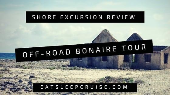 Off-road Bonaire Tour – An Island Tour Review