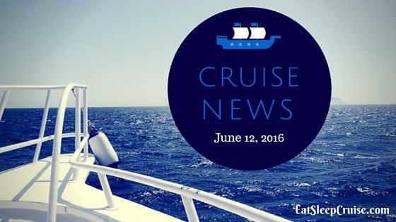 Cruise News June 12