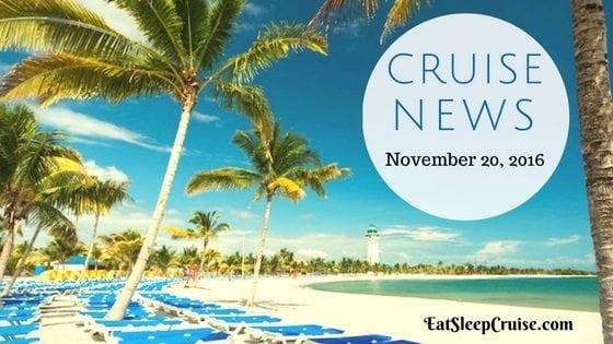 Cruise News November 20, 2016