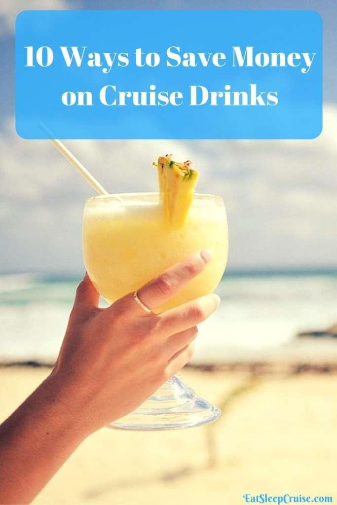 Save Money on Cruise Drinks