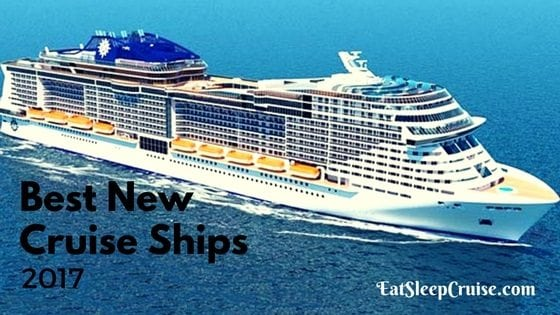 Best New Cruise Ships 2017
