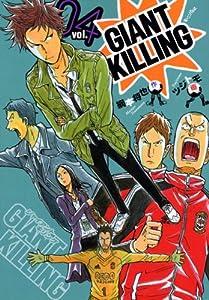 GIANT KILLING 4 (4) (モーニングKC)  / 綱本 将也、ツジトモ