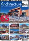 Couverture architecture bois mars 2016 - reportage maison echome