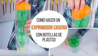 Cómo hacer un exprimidor casero con botellas de plástico
