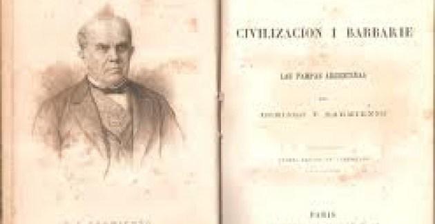 Argentina: Barbarie y civilización