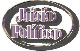 JUICIO POLITICO
