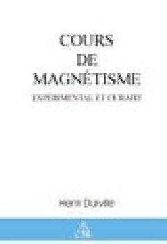 Livres Couvertures de Cours de magnétisme expérimental et curatif