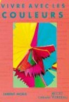 Livres Couvertures de Vivre avec les couleurs