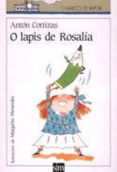 Portada del libro deO lapis de Rosalía (Barco de Vapor Blanca)