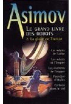 Livres Couvertures de La gloire de Trantor (Le grand livre des robots.)