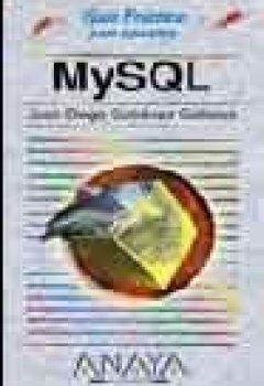 Portada del libro deMysql - guia practica para usuarios - (Guias Practicas Para Usuarios / Practical Guides for Users)