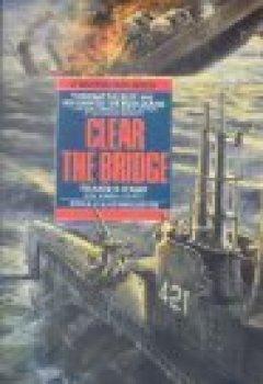Buchdeckel von CLEAR THE BRIDGE (Bantam War Book Series)