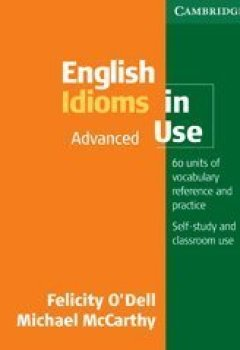 Livres Couvertures de English Idioms in Use Advanced with Answers