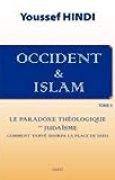Occident et Islam - Tome II