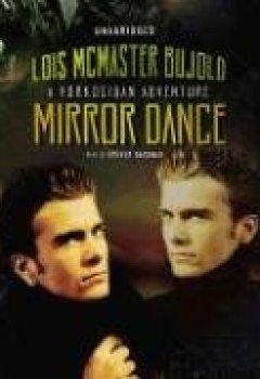 Abdeckungen Mirror Dance (Miles Vorkosigan Adventures)