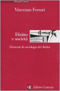 Diritto e società. Elementi di sociologia del diritto