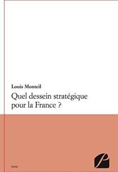 Livres Couvertures de Quel dessein stratégique pour la France ?